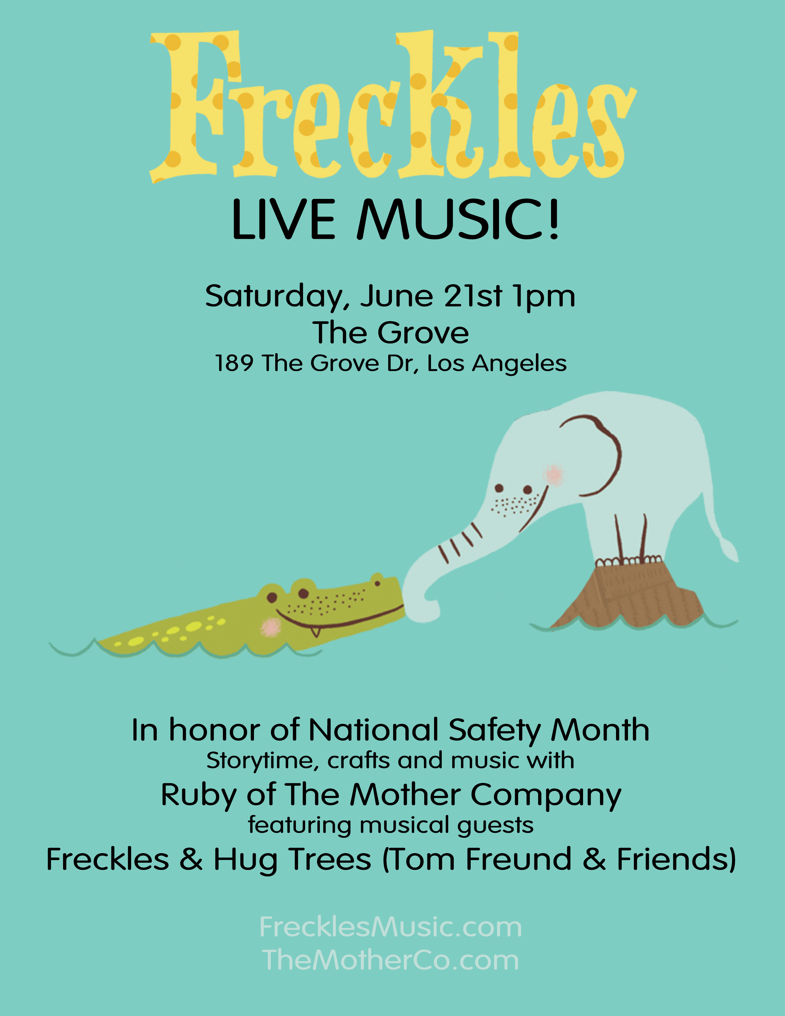 Freckles - The Grove June 21st