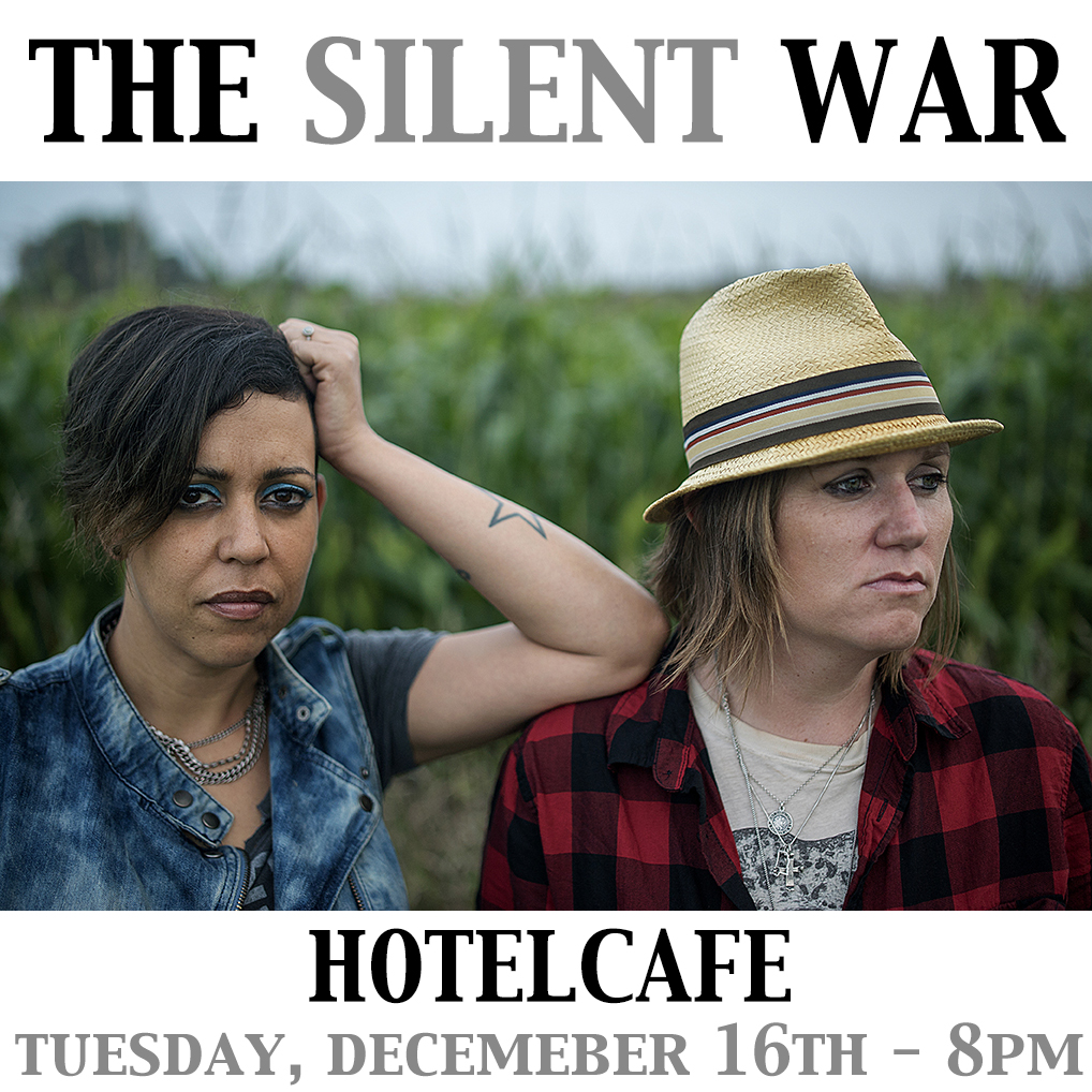 The Silent War - Hotel Cafe Dec 16th