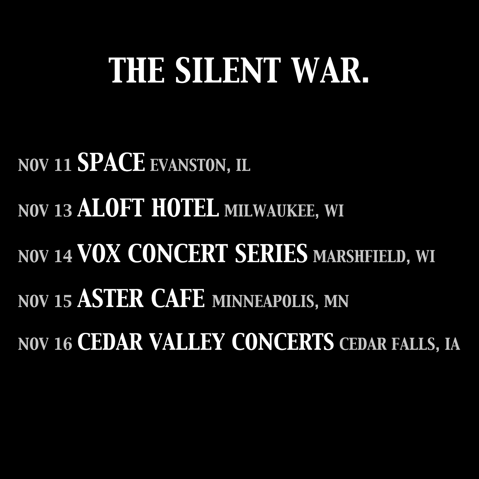 The Silent War - Tour with Matthew Mayfield